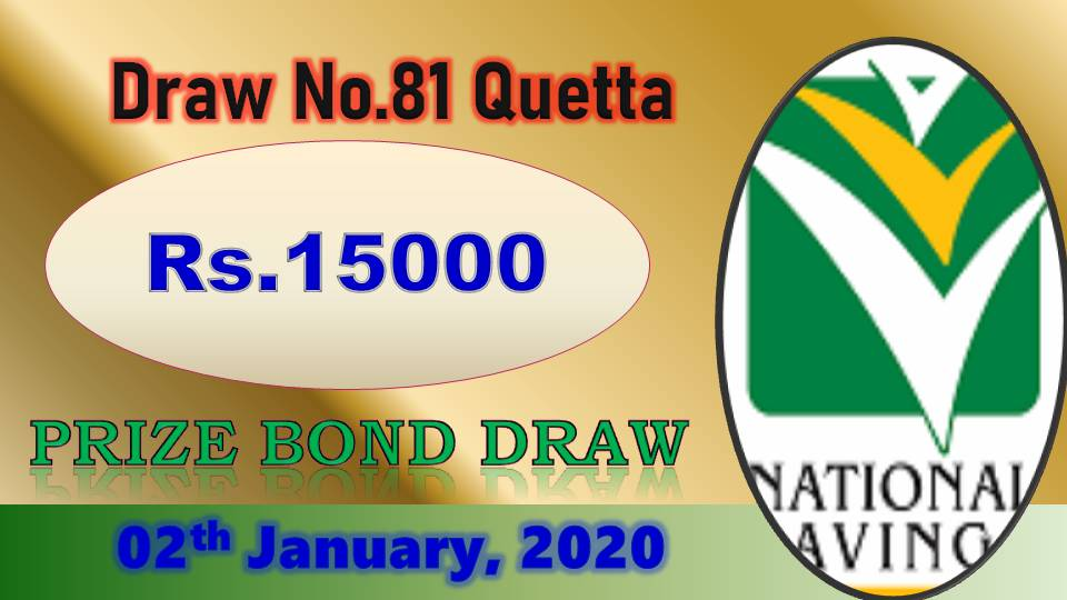 Rs. 15000 Prize bond Draw #81 02-01-2020 held Quetta