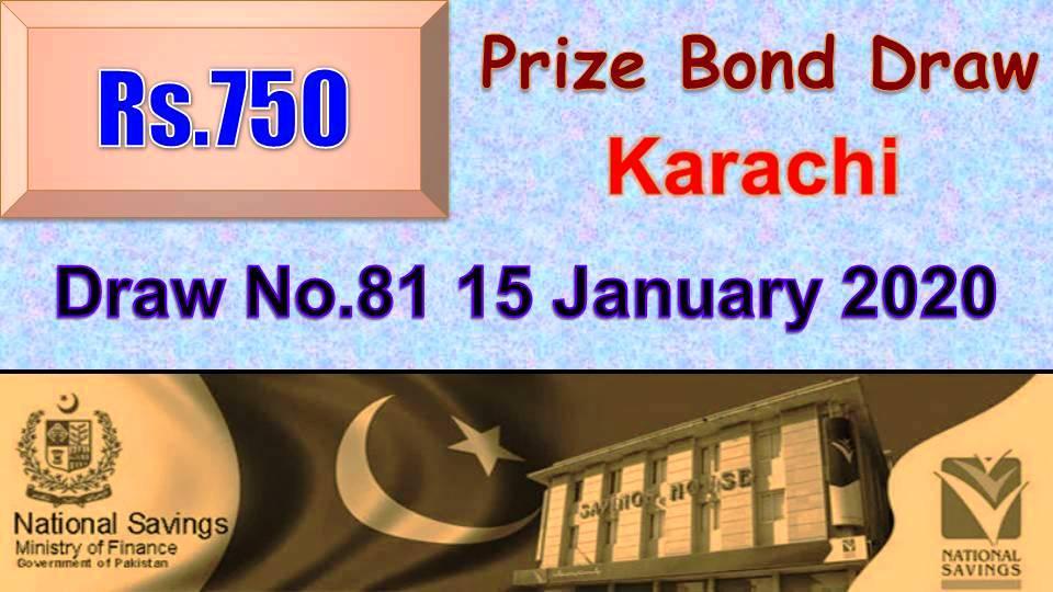 Winners list of Rs. 750 Prize bond Draw #81 15-01-2020